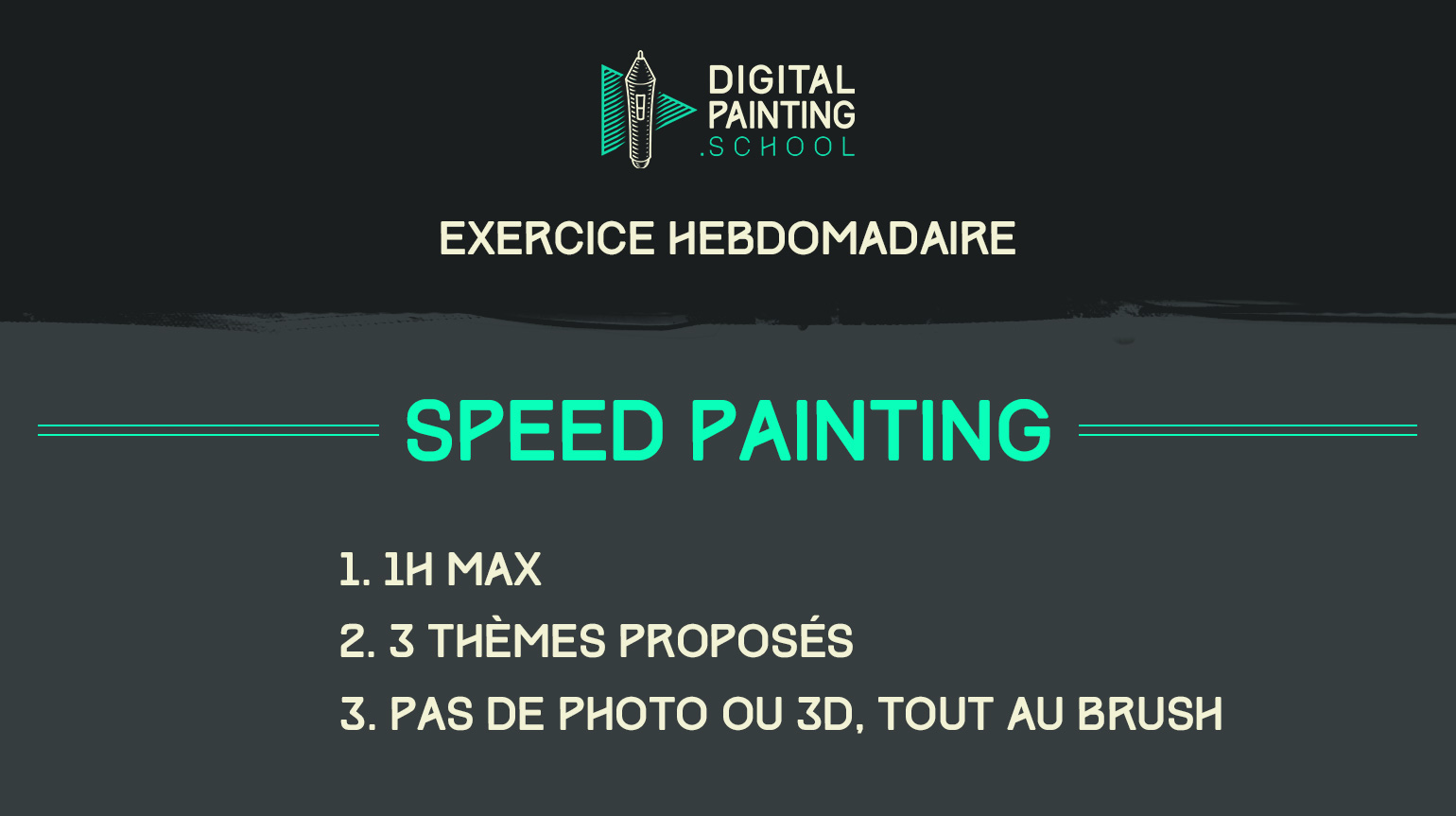 Speed painting en exercice hebdomadaire