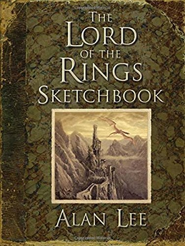 The Lord of the Rings – Sketchbook de Alan Lee